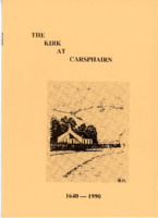 The Kirk at Carsphairn 1640-1990 pamphlet